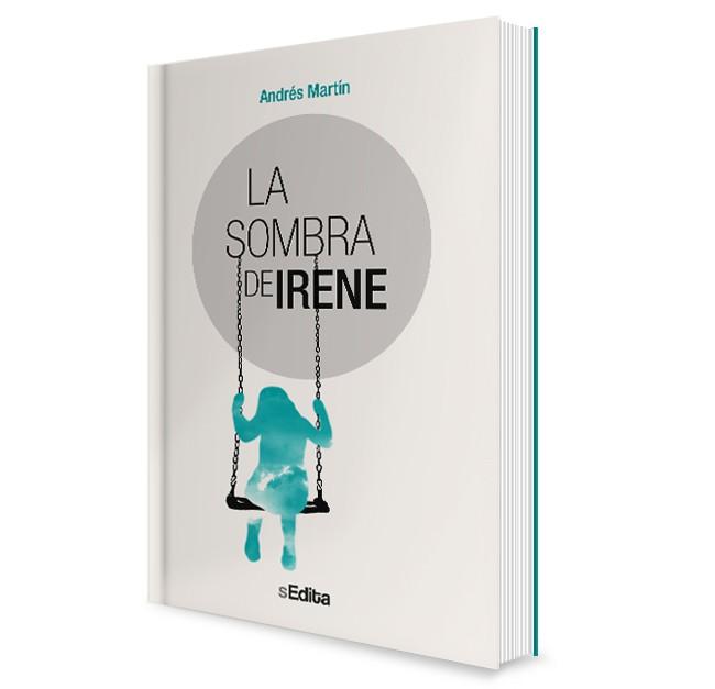 La sombra de Irene. Andrés Martín
